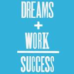 Dromen + hard werken = succes