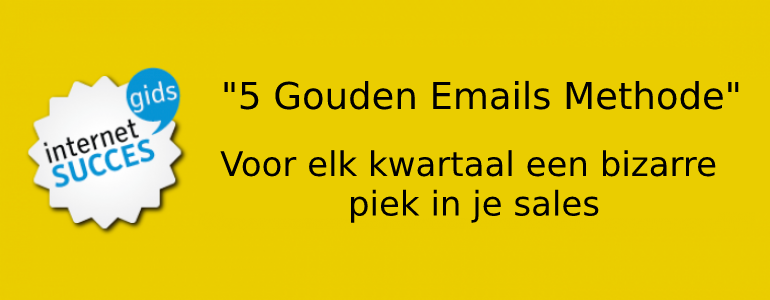 5 gouden email methode