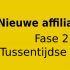 affiliate casestudy tussentijdse update fase 2